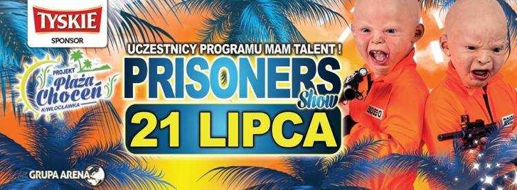 Rozrywka, Zabójczo rozrywkowi więźniowie Prisoners najbliższy PIĄTEK odwiedzą Projekt Plaża Choceń! - zdjęcie, fotografia