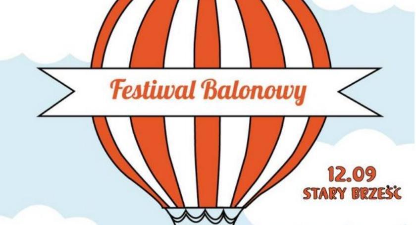 Wydarzenia_, dziś Festiwal Balonowy Brześciem Kujawskim! - zdjęcie, fotografia