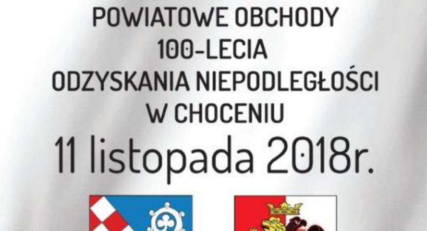 Święta państwowe i religijne, Powiat obchodzi Święto Niepodległości Choceniu [PROGRAM] - zdjęcie, fotografia
