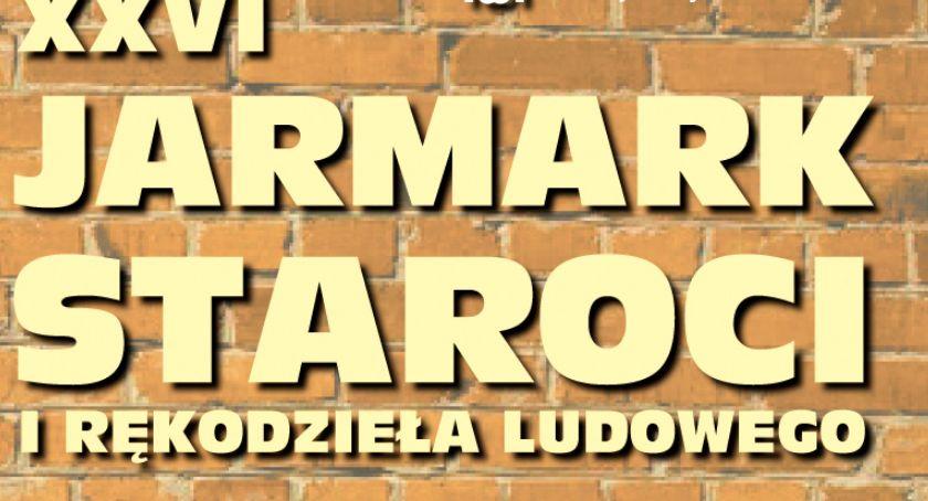 Kultura, Jarmark Staroci Włocławku niedzielę Będą okazje - zdjęcie, fotografia