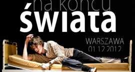"""""""Na końcu świata""""- przedstawienie Teatru Profilaktycznego w Starej Remizie we Włocławku"""