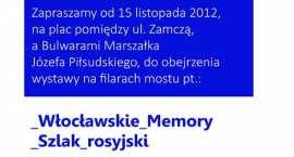 Trwa wystawa - rosyjskimi śladami po Włocławku.
