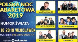 Polska Noc Kabaretowa 2019 we Włocławku.  Humor świata rozbawi was do łez