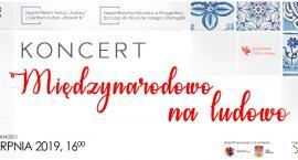 Piękny koncert zespołu z Portugalii i ZPiT Kujawy we Włocławku wkrótce