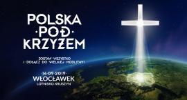 Polska pod Krzyżem w Kruszynie pod Włocławkiem [PROGRAM WYDARZENIA]