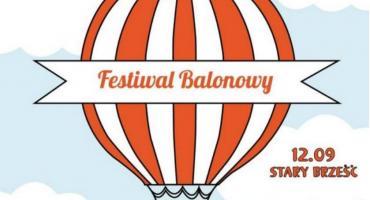 Już dziś Festiwal Balonowy nad Brześciem Kujawskim!