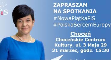 Poseł na Sejm RP  dr Joanna Borowiak zaprasza na spotkania w Choceniu i Osięcinach